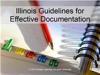 Illinois Guidelines for Effective Documentation