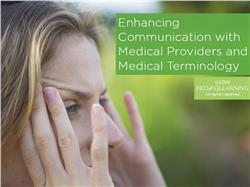 Enhancing Communication with Medical Providers and Medical Terminology